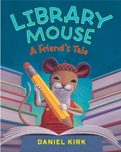 Library Mouse A Friend Tale